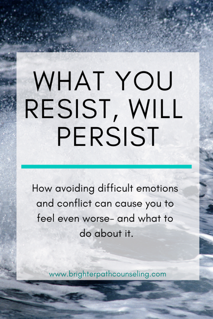 How avoiding difficult emotions and conflict can cause you to feel even worse- and what to do about it.