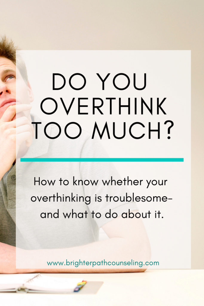 Do you overthink about everything and does it stress you out? Learn how much thinking is too much and how to stop overthinking.