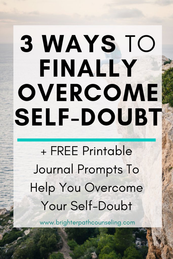 Self-doubt and imposter syndrome are the lies we create in our heads that tell us we just aren't good enough. Learn 3 effective ways to finally overcome your self-doubt. #selfdoubt #selfimprovement #personaldevelopment #gogetter #goalsetting